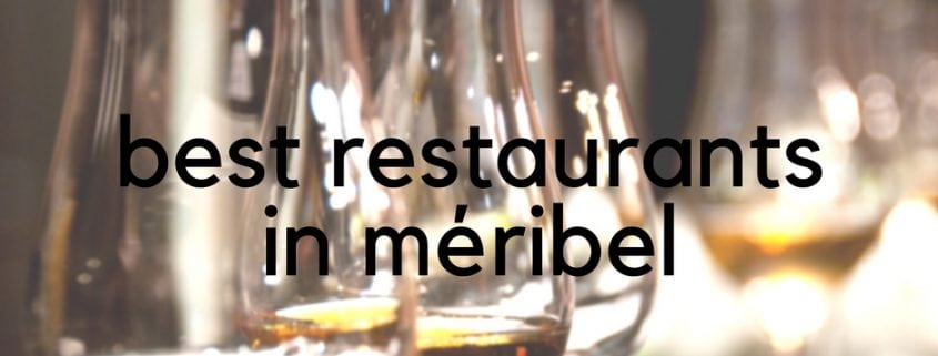 Best Restaurants in Meribel