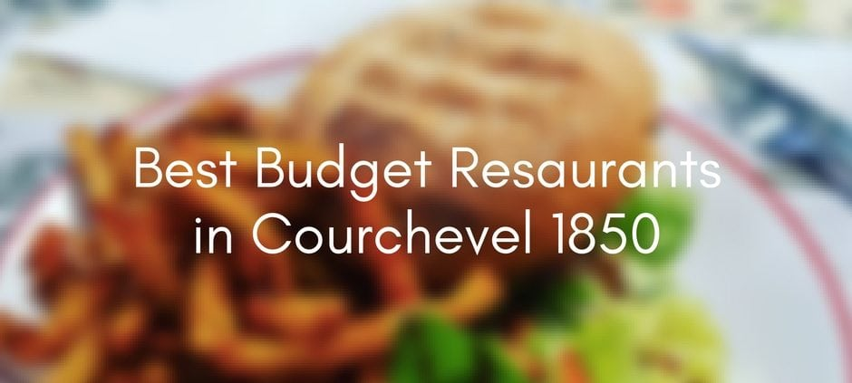 best budget restaurants in courchevel 1850