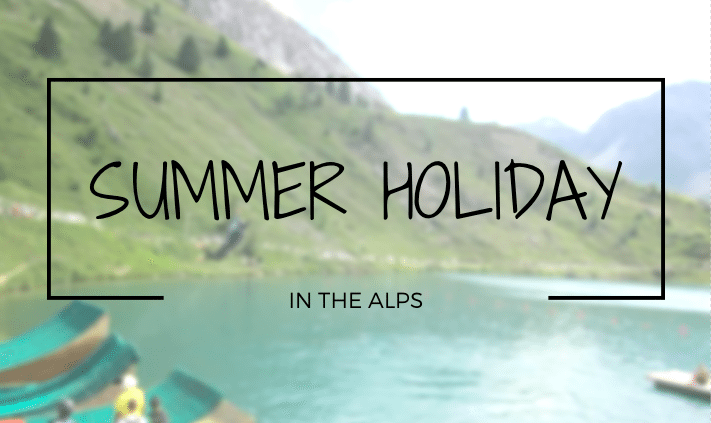 alps summer holiday